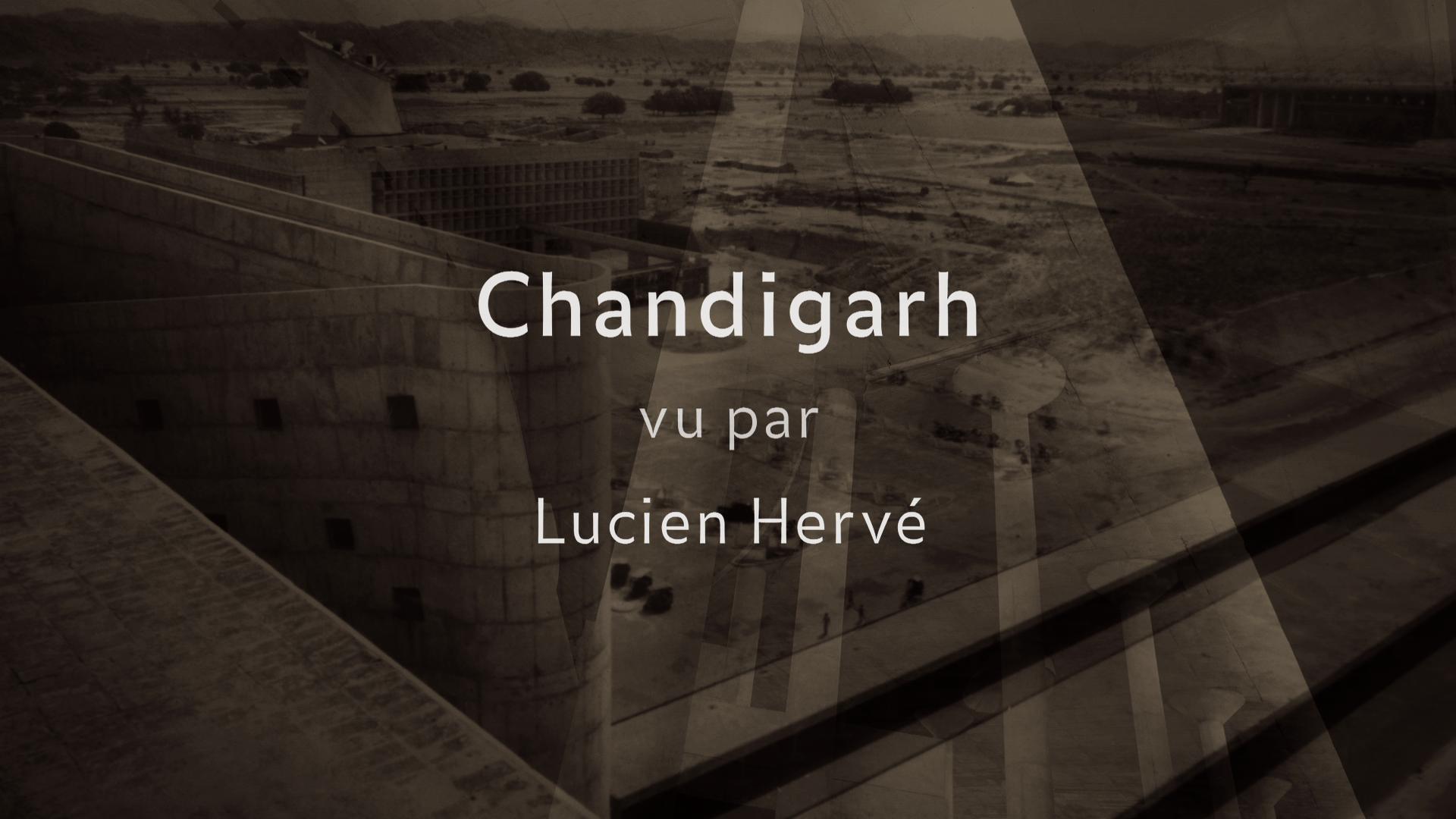 Chandigarh vu par Lucien Herve
