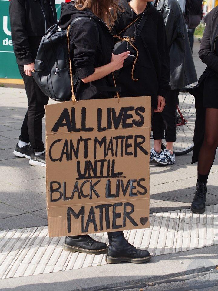 All Lives Cannot Matter until Black Lives Matter
